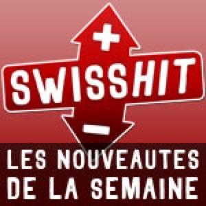 Chronique du Swisshit