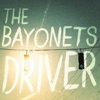 Driver, The Bayonets