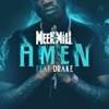 Amen (feat. Drake) - Single, Meek Mill