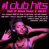 #1 Club Hits 2013 - Best of Dance, House & Electro - Various Artists
