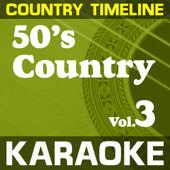 Karaoke: 50's Country Vol. 03-Karaoke Cloud