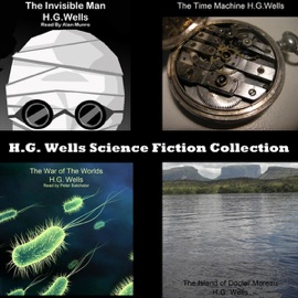 H.G. Wells Science Fiction Collection (Unabridged) - H.G. Wells mp3 listen download