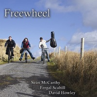 Freewheel by Fergal Scahill, Sean McCarthy & David Howley on Apple Music
