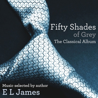 Fifty Shades of Grey: The Classical Album - Various Artists album