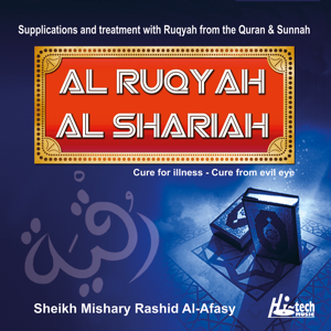 Sheikh Mishary Rashid Al-Afasy - Al Ruqyah Al Shariah - Tilawat-e-Quran