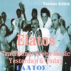 Elatos: Traditional Greek Music Yesterday and Today