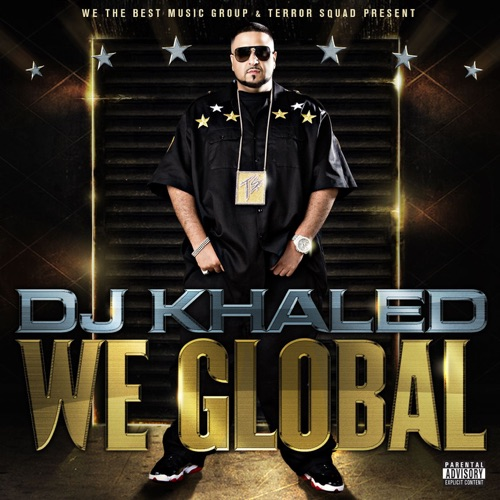 DJ Khaled - We Global (Bonus Track Version)