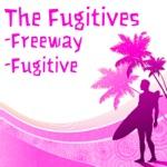 The Fugitives - Freeway