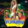 Vishkanya (Original Motion Picture Soundtrack)