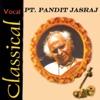 Classical Vocal Pandit Jasraj