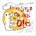 Don't Stop or We'll Die - Once In Awhile
