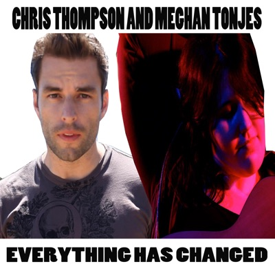 Everything has Changed - Single - Chris Thompson