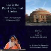 Live at the Royal Albert Hall, London: Nada Loka Raga Sagara