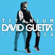 Titanium (feat. Sia) [Remixes] - EP - David Guetta