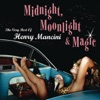 Midnight, Moonlight & Magic: The Very Best of Henry Mancini, Henry Mancini