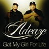 Got My Girl for Life - Single, Adeaze
