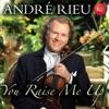 You Raise Me Up, André Rieu