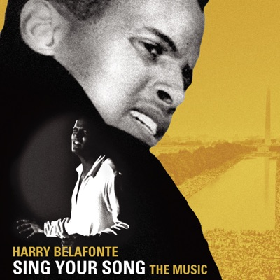 Sing Your Song: The Music (Original Motion Picture Soundtrack) - Harry Belafonte