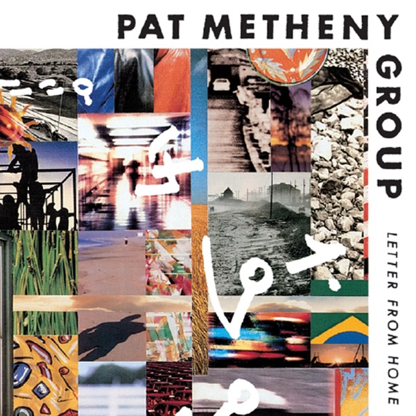 Pat Metheny Group - Better Days Ahead
