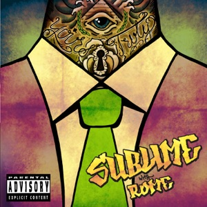Sublime With Rome - Take It or Leave It