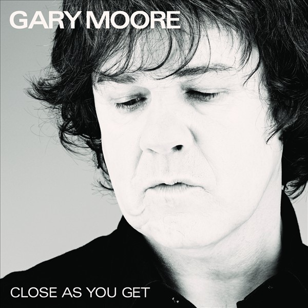 Close As You Get Gary Moore CD cover