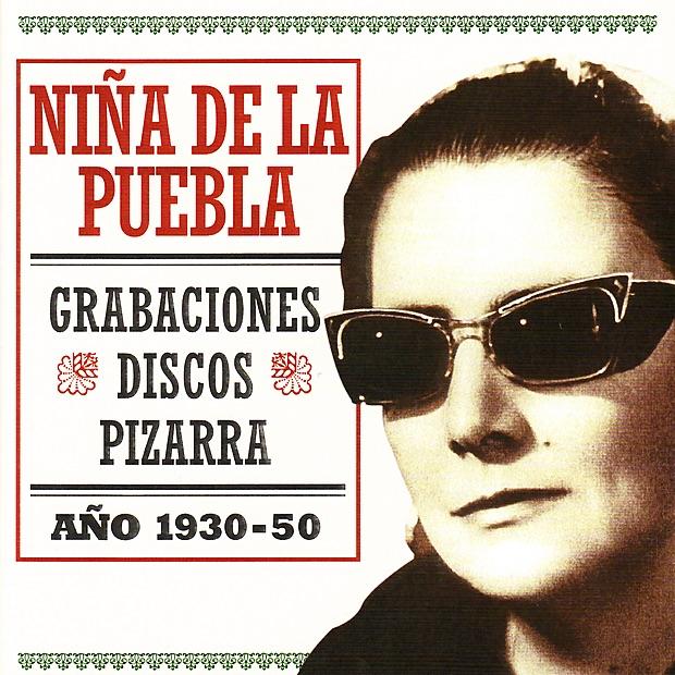 Grabaciones Disco Pizarra Niña de la Puebla - Año 1930-50 Luis Yance Manolo Badajoz Antonio Delgado Niño Sabicas  Niño Ricardo CD cover
