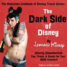 The Dark Side of Disney (Unabridged) audiobook