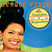 Dengue Fever - Hummingbird