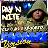 [Download] Day 'N Nite (In the Style of Kid Cudi & Crookers) [Karaoke Version] MP3