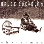 Bruce Cockburn - Early On One Christmas Morn