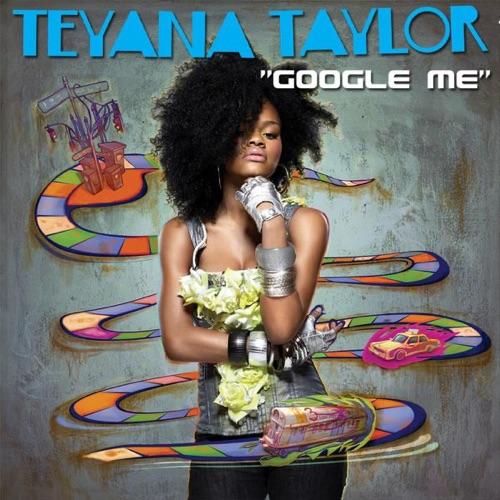 Teyana Taylor - Google Me - Single