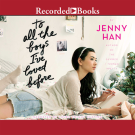 To All the Boys I've Loved Before (Unabridged) audiobook