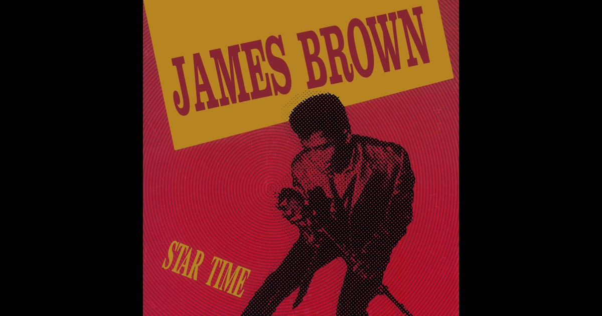 Star Time by James Brown on Apple Music