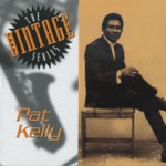 Pat Kelly - Talk About Love
