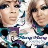 Something Big, Mary Mary