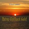 Ibiza Chillout Gold