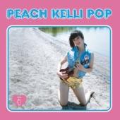 Peach Kelli Pop - Doo Wah Diddy