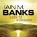 Iain Banks - Look to Windward: Culture Series, Book 7 (Unabridged)
