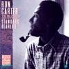 Sometimes I Feel Like A Motherless Child  - Ron Carter