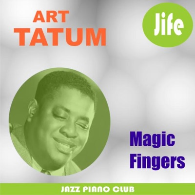Magic Fingers - Art Tatum
