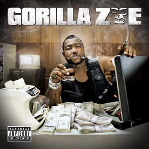 Gorilla Zoe - I Got It feat. Big Block