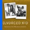 Divorced Kid