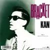 BRACKET - Single ジャケット写真