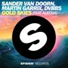 Gold Skies - Sander van Doorn, Martin Garrix & DVBBS