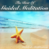 The Best of Guided Meditation - Guided Meditation