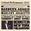 Leonard Bernstein & New York Philharmonic - Adagio for Strings from the String Quartet Op 11 Song Lyrics