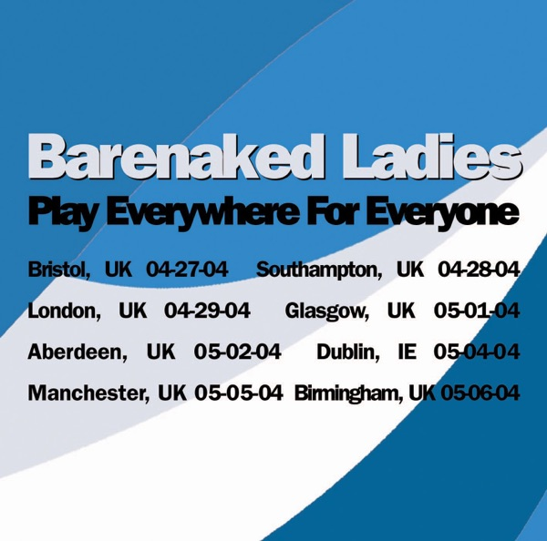 Play Everywhere for Everyone: Manchester, UK 05-05-04 (Live)