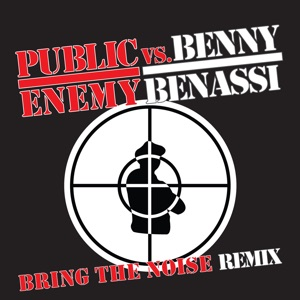 Public Enemy vs. Benny Benassi - Bring the Noise Remix (Pump-kin Remix)