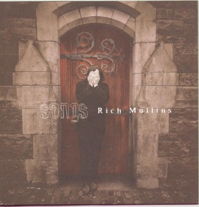 Rich Mullins - Creed