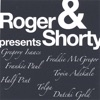 Roger & Shorty presents ジャケット写真